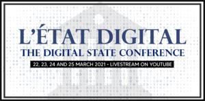 Digital State Conference   Conférénce L'État Digital
